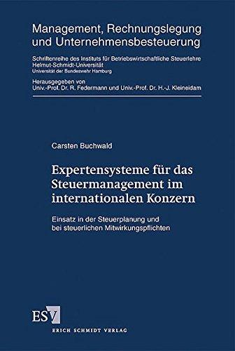 Expertensysteme für das Steuermanagement im internationalen Konzern: Carsten Buchwald