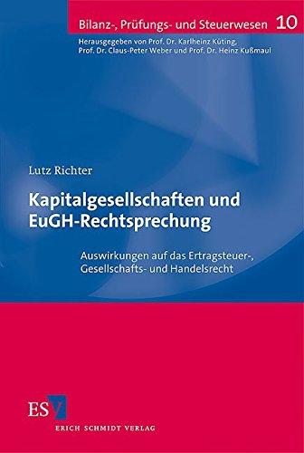 Kapitalgesellschaften und EuGH-Rechtsprechung: Lutz Richter