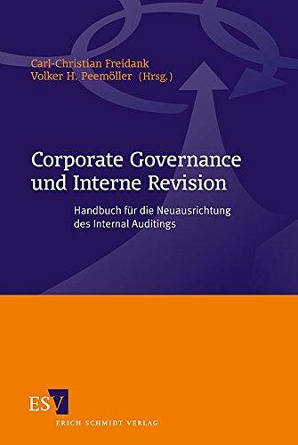 Corporate Governance und Interne Revision: Carl-Christian Freidank