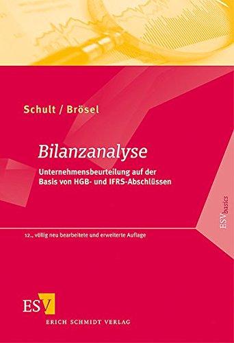 9783503106400: Bilanzanalyse: Unternehmensbeurteilung auf der Basis von HGB und IFRS-Abschlüssen