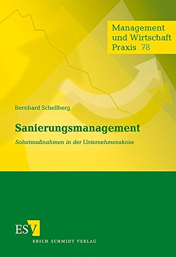 9783503106455: Sanierungsmanagement: Sofortma�nahmen in der Unternehmenskrise