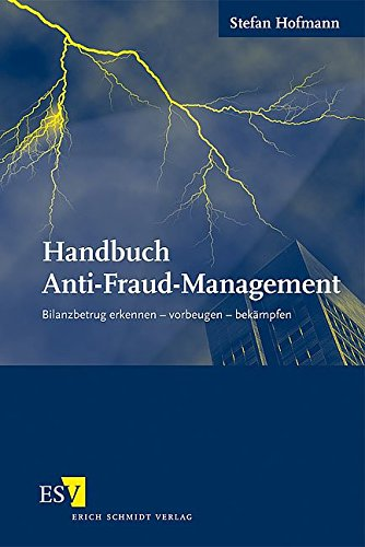 Handbuch Anti-Fraud-Management: Stefan Hofmann