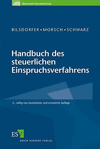 Handbuch des steuerlichen Einspruchsverfahrens: Peter Bilsdorfer