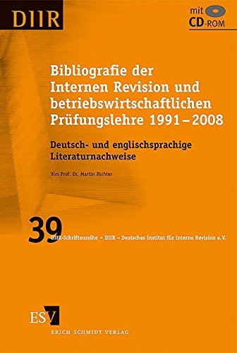 Bibliografie der Internen Revision und betriebswirtschaftlichen Prüfungslehre 1991 - 2008