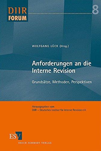 9783503112197: Anforderungen an die Interne Revision: Grundsätze, Methoden, Perspektiven