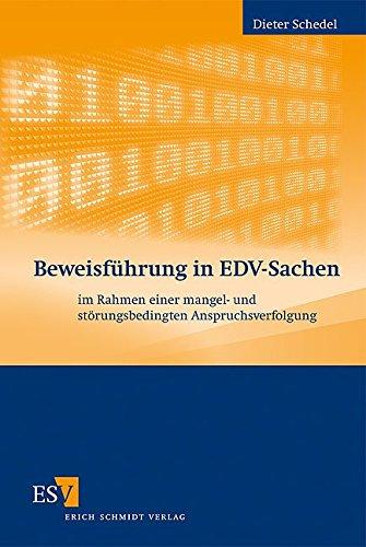 Beweisführung in EDV-Sachen: Dieter Schedel