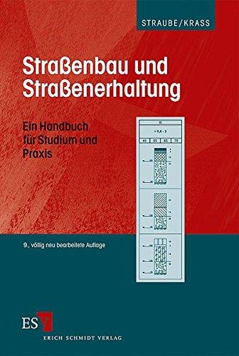 9783503112548: Straßenbau und Straßenerhaltung: Ein Handbuch für Studium und Praxis