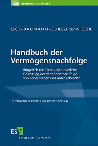 Handbuch der Vermögensnachfolge: Wolfgang Baumann