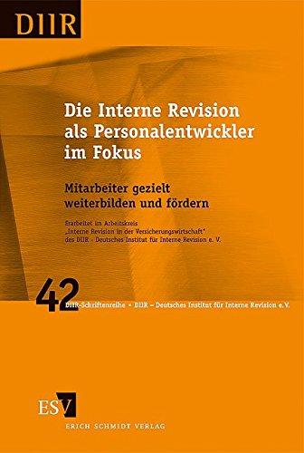 9783503116317: Die Interne Revision als Personalentwickler im Fokus: Mitarbeiter gezielt weiterbilden und f�rdern