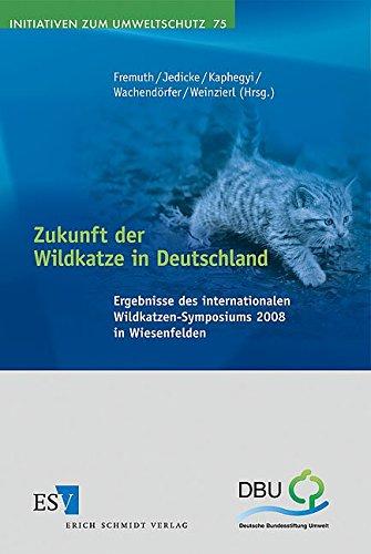 Zukunft der Wildkatze in Deutschland: Wolfgang Fremuth