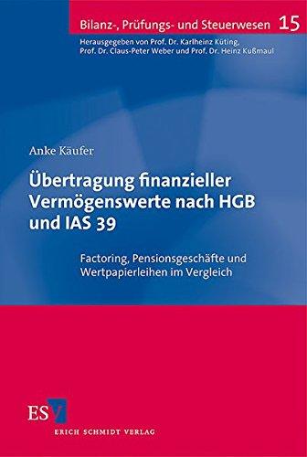 Übertragung finanzieller Vermögenswerte nach HGB und IAS 39: Anke Käufer