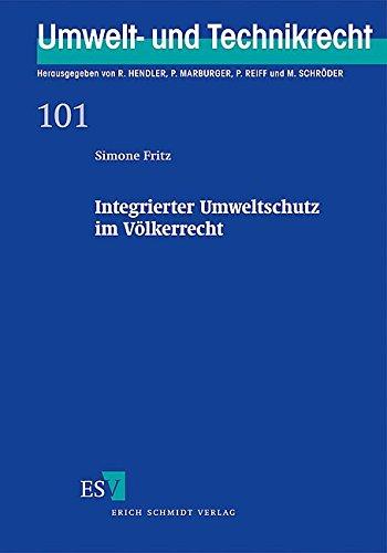 Integrierter Umweltschutz im Völkerrecht: Simone Fritz