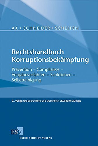Rechtshandbuch Korruptionsbekämpfung: Thomas Ax