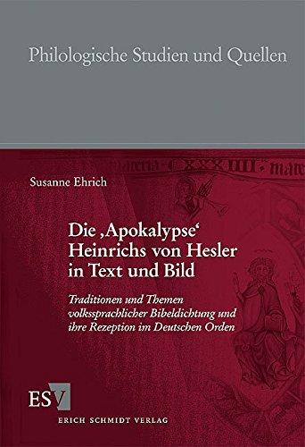Die 'Apokalypse' Heinrichs von Hesler in Text und Bild: Susanne Ehrich