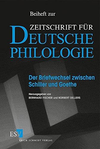 Der Briefwechsel zwischen Schiller und Goethe: Bernhard Fischer