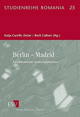 9783503122615: Berlin - Madrid: Postdiktatoriale Großstadtliteratur