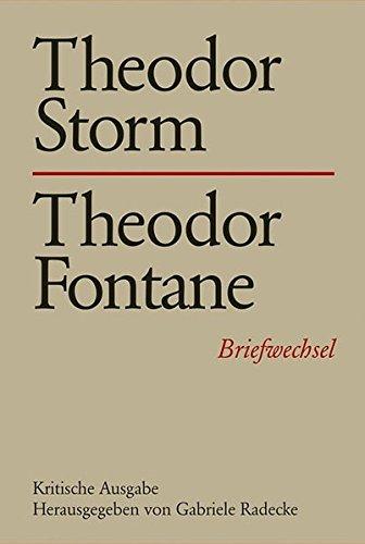 Theodor Storm - Theodor Fontane: Gabriele Radecke
