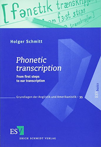9783503122837: Phonetic Transcription: From the First Steps to Ear Transcription