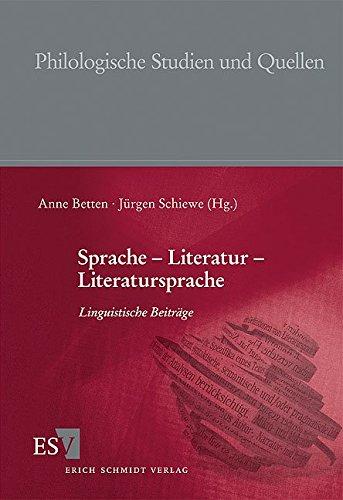 Sprache - Literatur - Literatursprache: Anne Betten