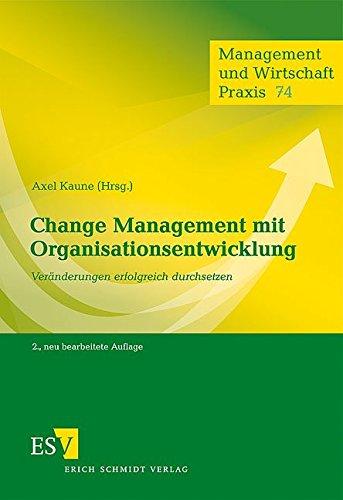 Change Management mit Organisationsentwicklung: Axel Kaune