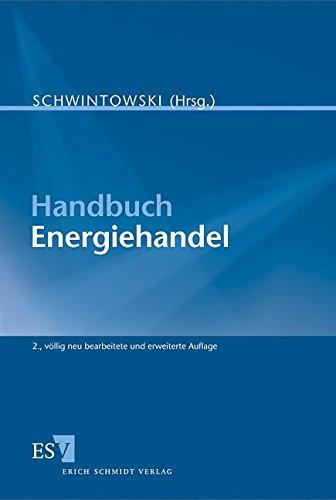 Handbuch Energiehandel [Gebundene Ausgabe] von Prof. Dr.: Prof. Dr. Hans-Peter