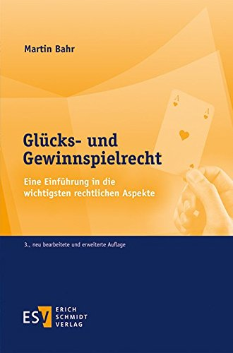 9783503124978: Glücks- und Gewinnspielrecht: Eine Einführung in die wichtigsten rechtlichen Aspekte