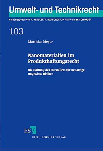 9783503126002: Nanomaterialien im Produkthaftungsrecht: Die Haftung des Herstellers für neuartige, ungewisse Risiken