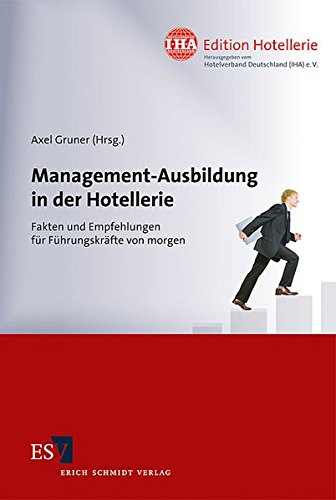 Management-Ausbildung in der Hotellerie: Axel Gruner