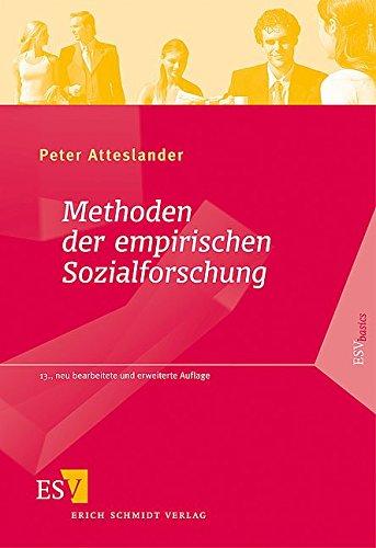 Methoden der empirischen Sozialforschung - Atteslander, Peter