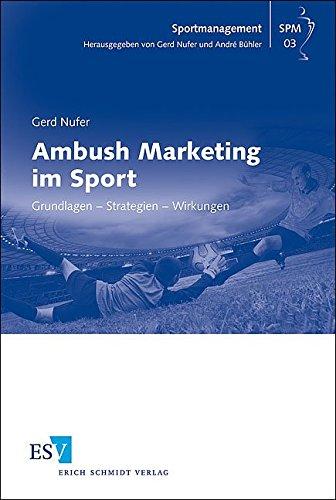 Ambush Marketing im Sport: Gerd Nufer