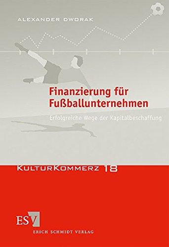 Finanzierung für Fußballunternehmen: Alexander Dworak