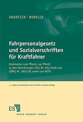 Fahrpersonalgesetz und Sozialvorschriften für Kraftfahrer: Bernd Andresen