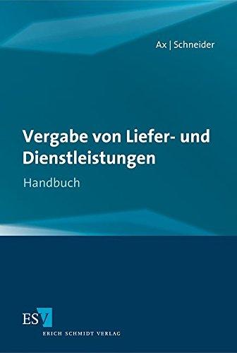 Vergabe von Liefer- und Dienstleistungen: Thomas Ax