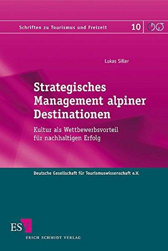 Strategisches Management alpiner Destinationen: Lukas Siller