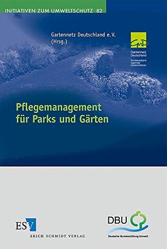 9783503129645: Pflegemanagement für Parks und Gärten: Modellhafte Umsetzung eines nachhaltigen Pflegemanagements zur Reduzierung von anthropogen verursachten ... national bedeutender Gartenanlagen