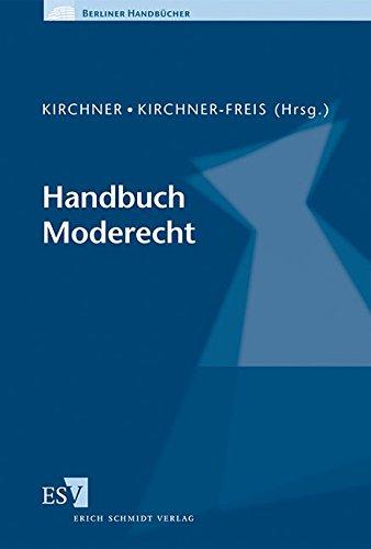 Handbuch Moderecht: Andree Kirchner