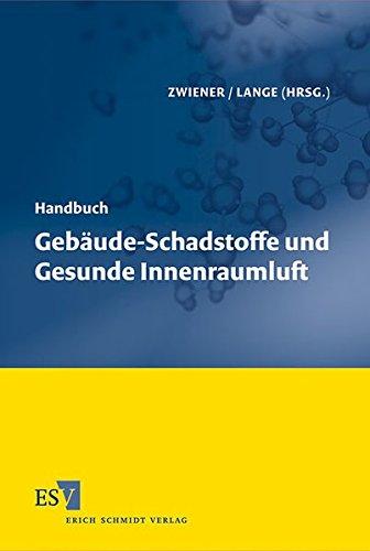 9783503129904: Handbuch Geb�ude-Schadstoffe und Gesunde Innenraumluft
