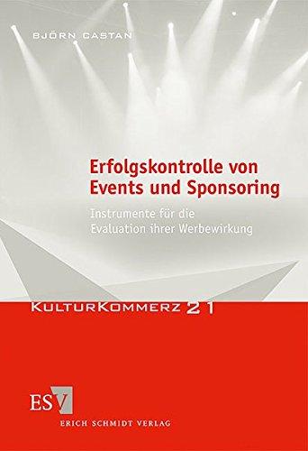 9783503129942: Erfolgskontrolle von Events und Sponsoring: Instrumente für die Evaluation ihrer Werbewirkung