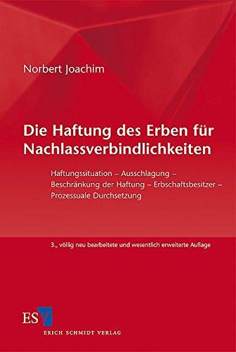 Die Haftung des Erben für Nachlassverbindlichkeiten: Norbert Joachim