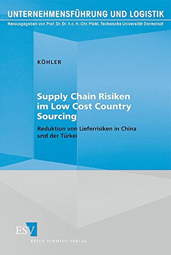 Supply Chain Risiken im Low Cost Country Sourcing: Holger K�hler