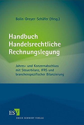Handbuch Handelsrechtliche Rechnungslegung: Manfred Bolin