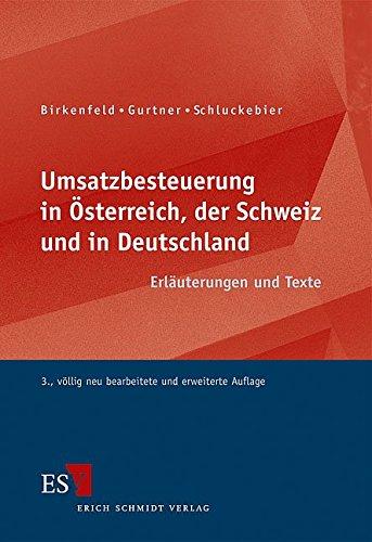 9783503136100: Umsatzbesteuerung in Österreich, der Schweiz und in Deutschland: Erläuterungen und Texte