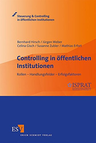 9783503136773: Controlling in öffentlichen Institutionen: Rollen - Handlungsfelder - Erfolgsfaktoren