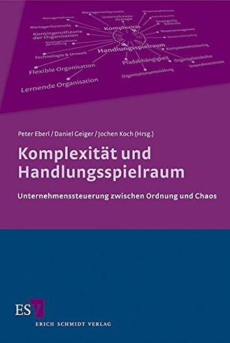 Komplexität und Handlungsspielraum: Peter Eberl
