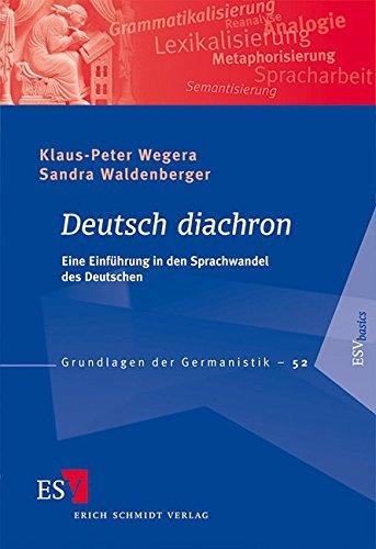 9783503137381: Deutsch diachron: Eine Einführung in den Sprachwandel des Deutschen