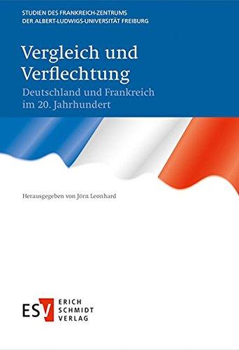 9783503137909: Vergleich und Verflechtung: Deutschland und Frankreich im 20. Jahrhundert