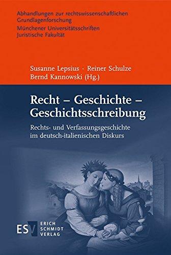 Recht - Geschichte - Geschichtsschreibung: Susanne Lepsius