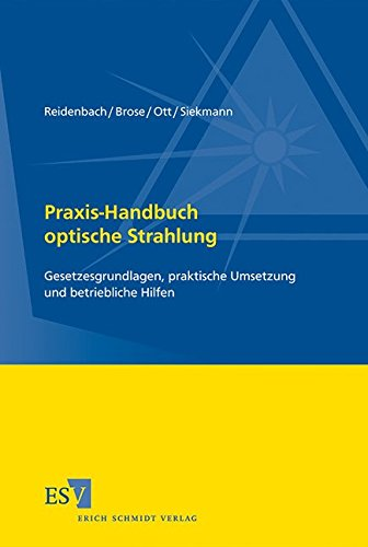 Praxis-Handbuch optische Strahlung: Hans-Dieter Reidenbach