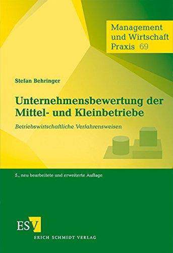 Unternehmensbewertung der Mittel- und Kleinbetriebe: Stefan Behringer