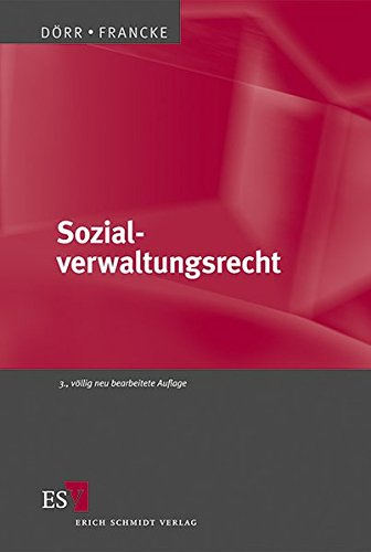 Sozialverwaltungsrecht: Gernot Dörr